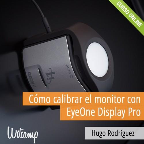 Hugo-Rodriguez_Como-calibrar-el-monitor-con-DisplayPro