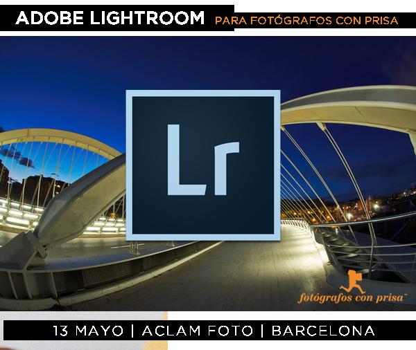 2017-05-13 Lightroom con prisa ACLAM