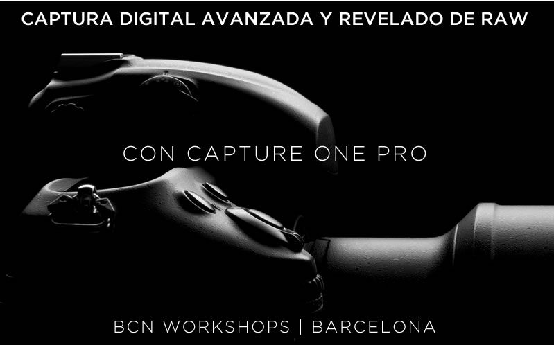 workshop-captura-digital-revelado-raw-c1-bcnworkshops